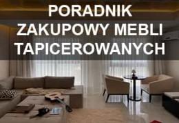 10 porad zakupowych cz. I Meble Tapicerowane