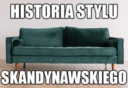 Meble w stylu Skandynawskim - historia stylu