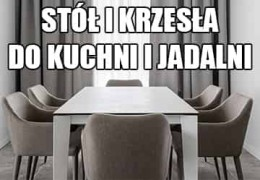 Stół i krzesła - najlepsze zestawy do Twojej kuchni i jadalni